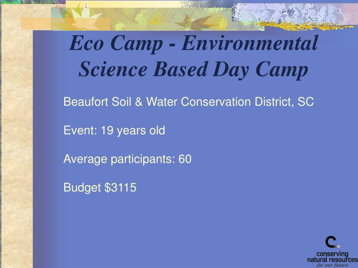 Eco Camp - Environmental Science Based Day Camp