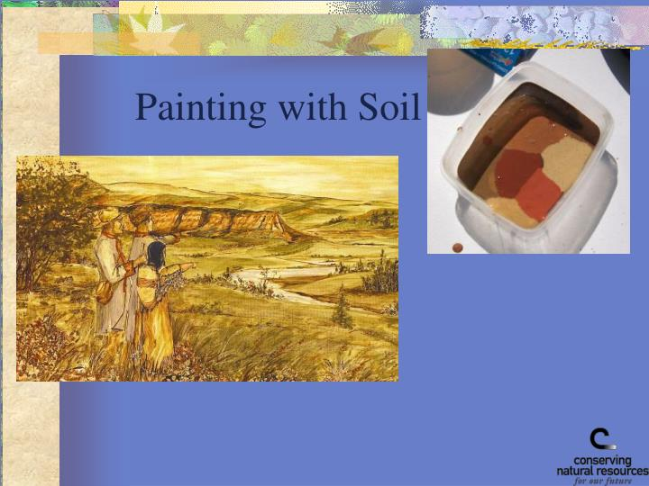 Painting with Soil