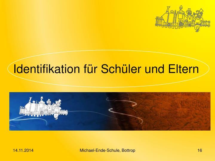 Identifikation für Schüler und Eltern