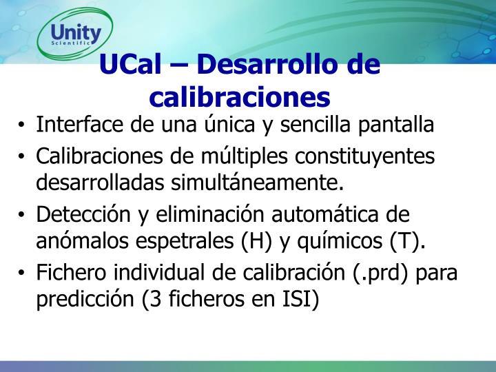 UCal – Desarrollo de calibraciones