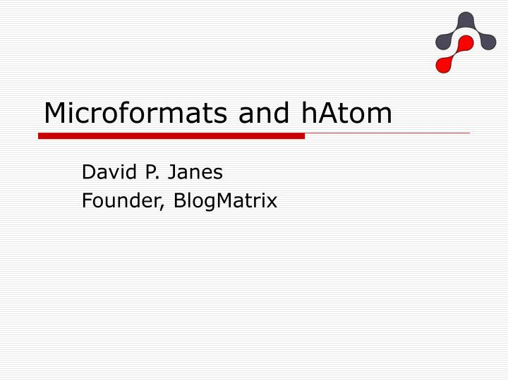 Microformats and hatom