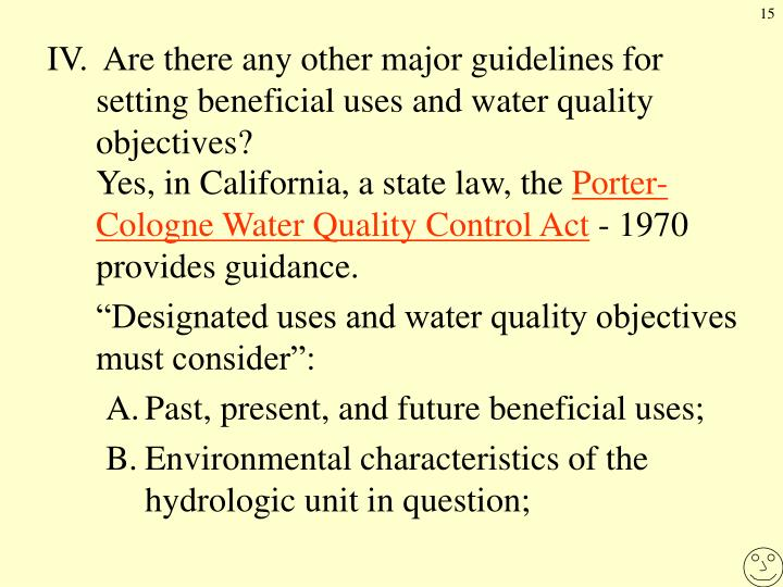 IV. Are there any other major guidelines for setting beneficial uses and water quality objectives?