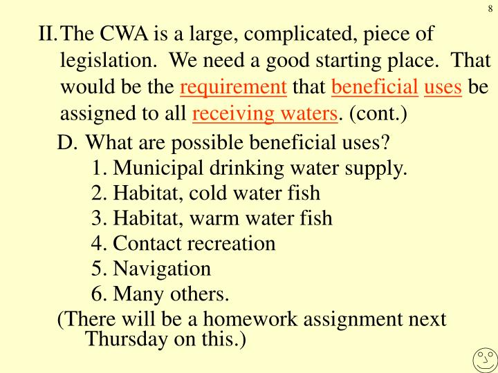 II.The CWA is a large, complicated, piece of legislation.  We need a good starting place.  That would be the