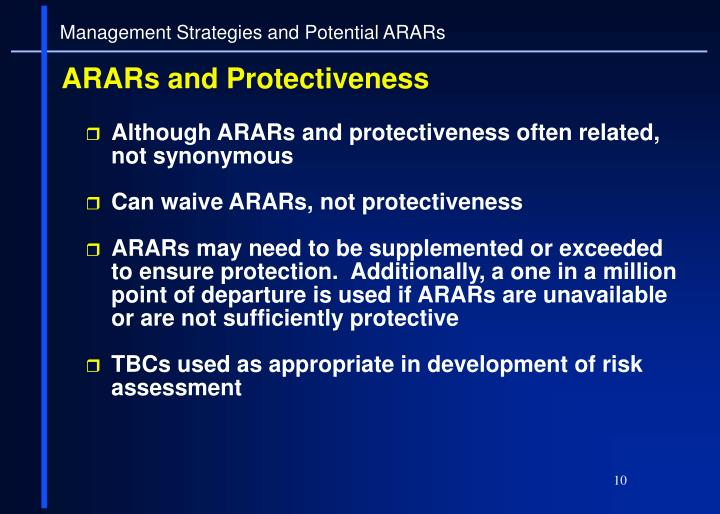 Although ARARs and protectiveness often related, not synonymous