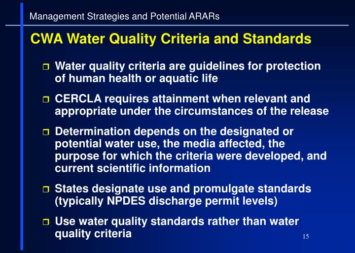 Water quality criteria are guidelines for protection of human health or aquatic life