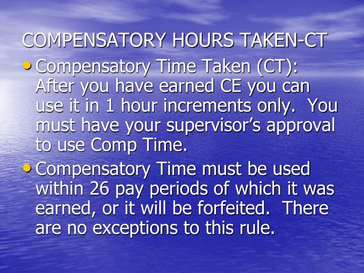 COMPENSATORY HOURS TAKEN-CT