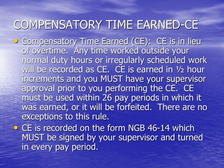 COMPENSATORY TIME EARNED-CE