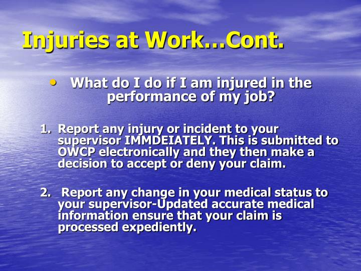 Injuries at Work…Cont.