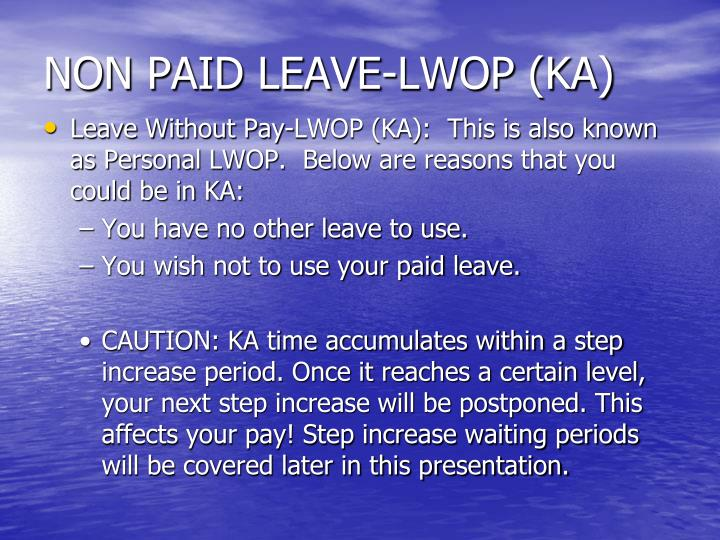NON PAID LEAVE-LWOP (KA)