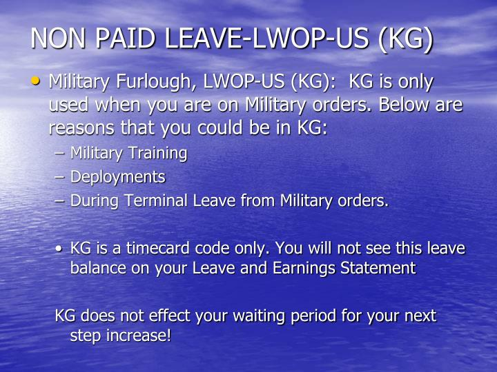 NON PAID LEAVE-LWOP-US (KG)
