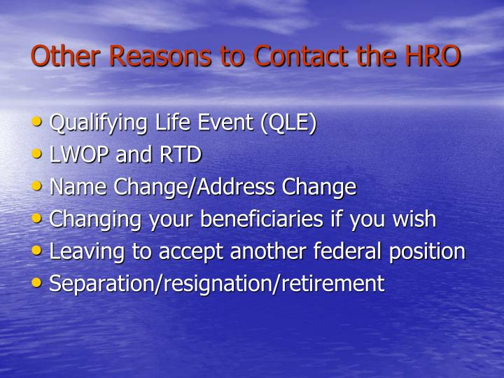 Other Reasons to Contact the HRO