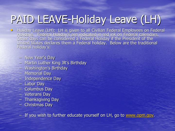 PAID LEAVE-Holiday Leave (LH)