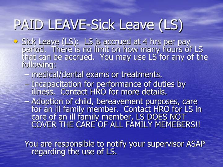PAID LEAVE-Sick Leave (LS)