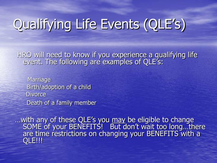 Qualifying Life Events (QLE's)