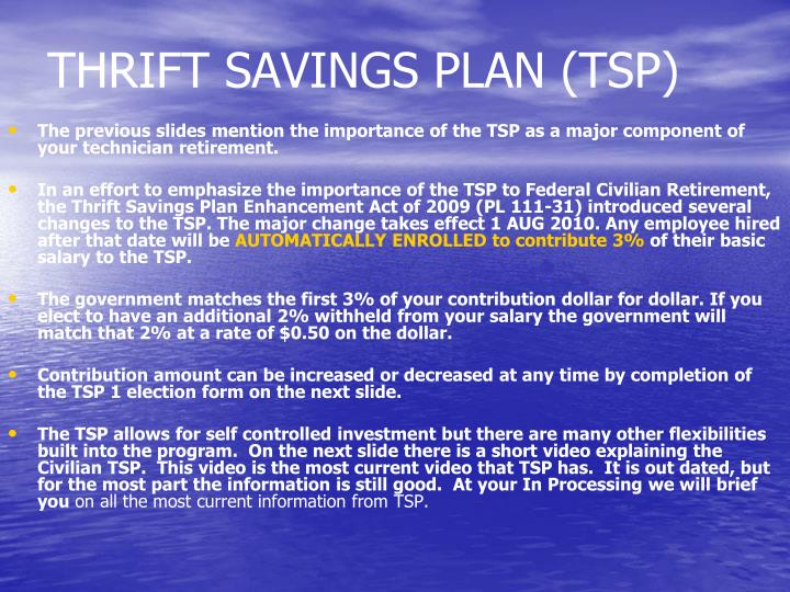 THRIFT SAVINGS PLAN (TSP)