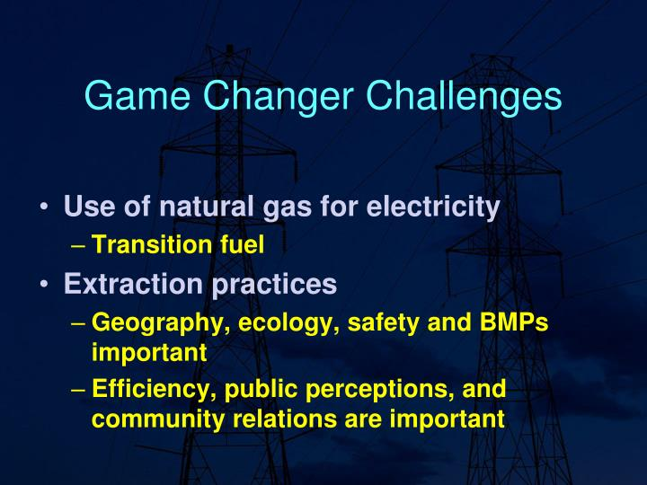 Game Changer Challenges