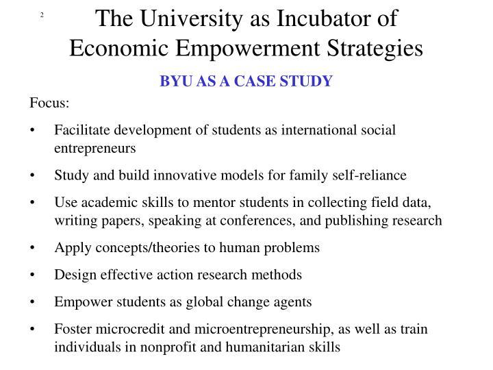 The University as Incubator of Economic Empowerment Strategies