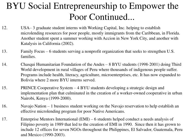 BYU Social Entrepreneurship to Empower the Poor Continued...