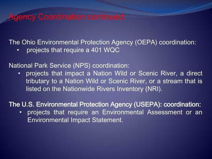 Agency Coordination continued: