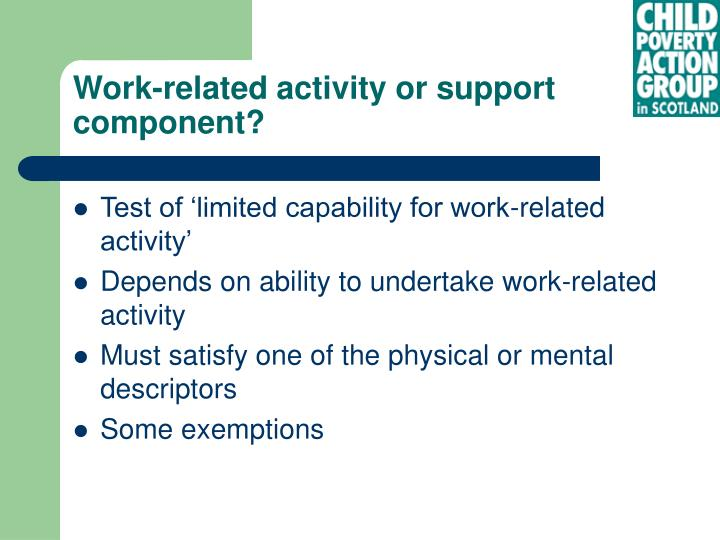 Work-related activity or support component?
