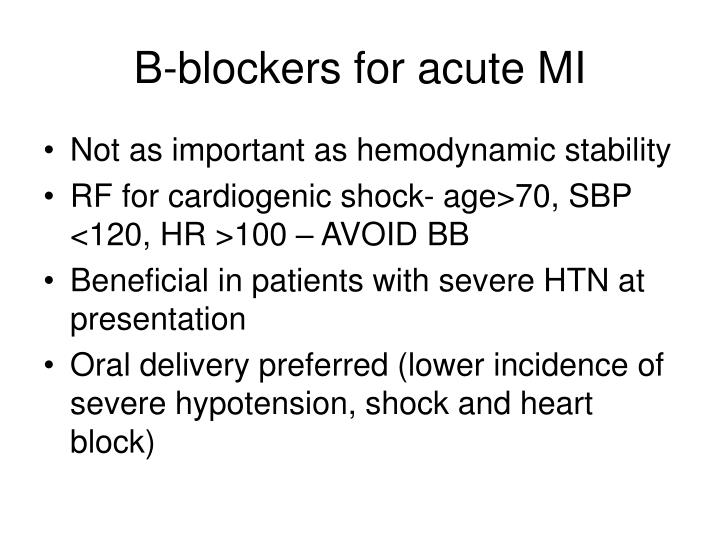 B-blockers for acute MI