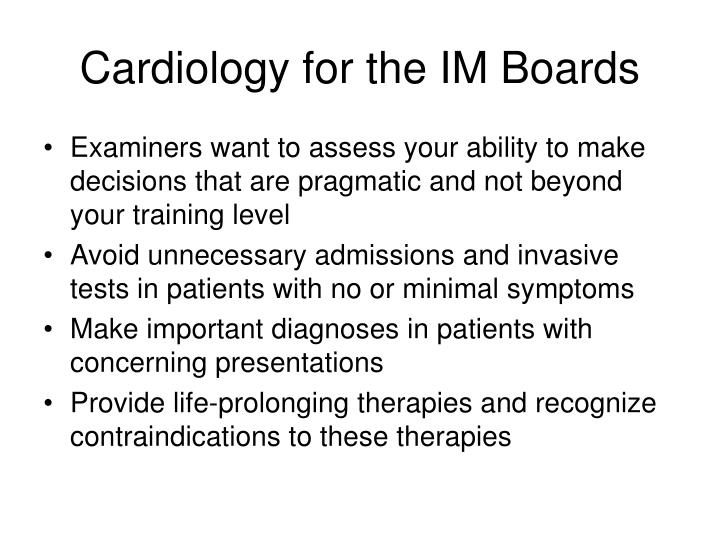 Cardiology for the im boards