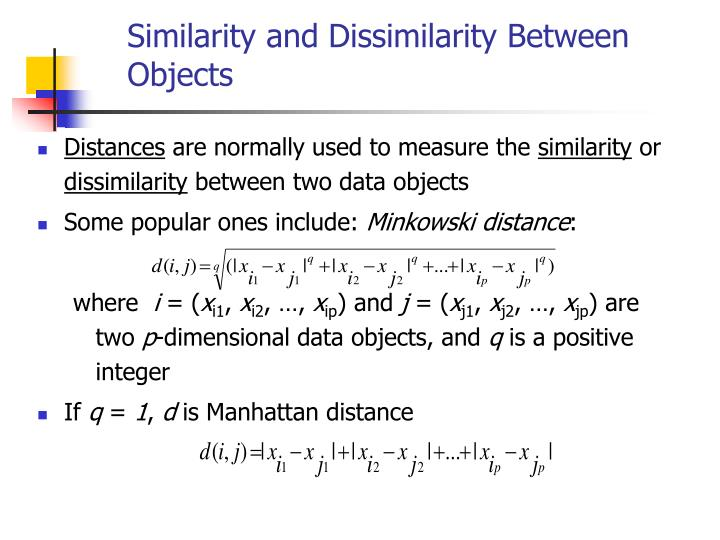 Similarity and Dissimilarity Between Objects