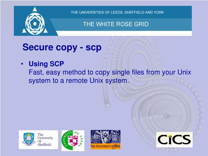 Secure copy - scp