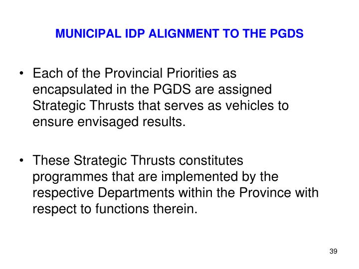 MUNICIPAL IDP ALIGNMENT TO THE PGDS