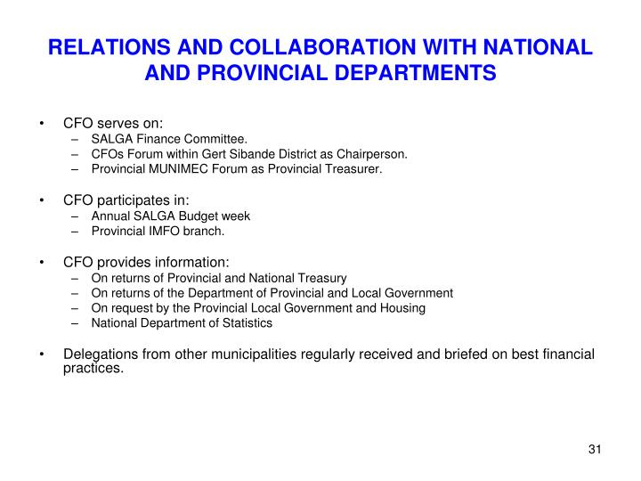 RELATIONS AND COLLABORATION WITH NATIONAL AND PROVINCIAL DEPARTMENTS