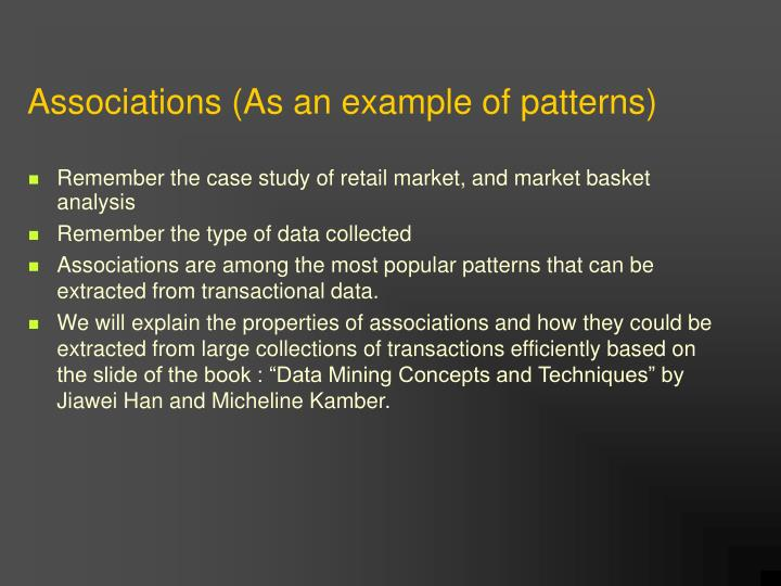 Associations (As an example of patterns)