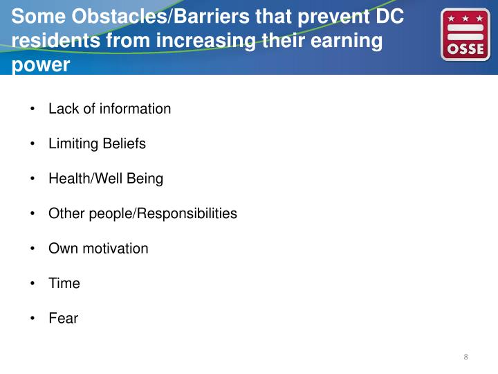 Some Obstacles/Barriers that prevent DC residents from increasing their earning power