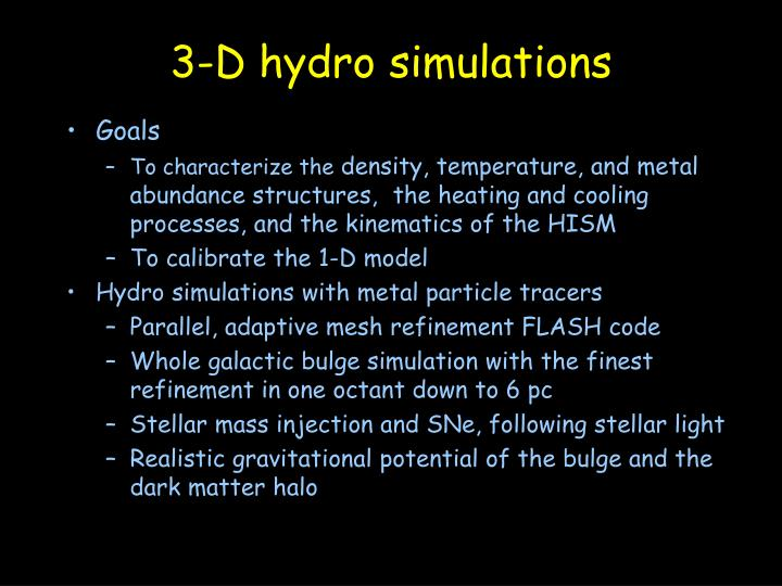 3-D hydro simulations