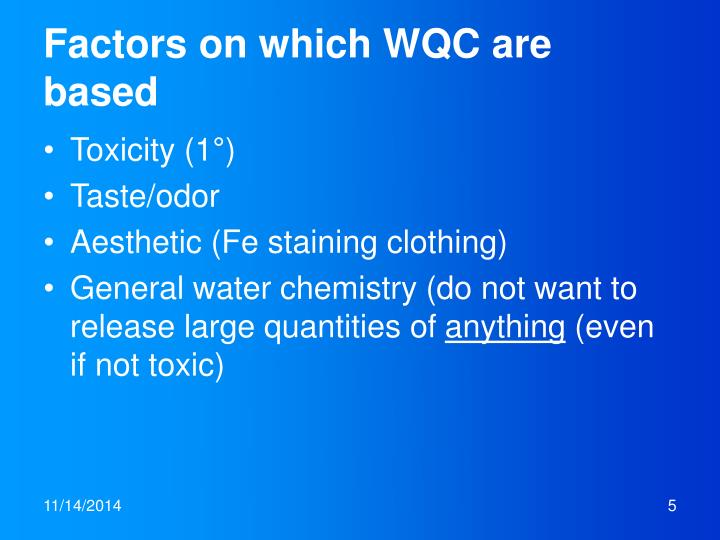 Factors on which WQC are based