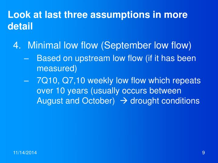 Look at last three assumptions in more detail