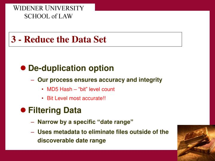 3 - Reduce the Data Set