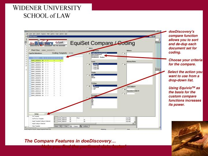 doeDiscovery's compare function allows you to sort and de-dup each document set for coding.