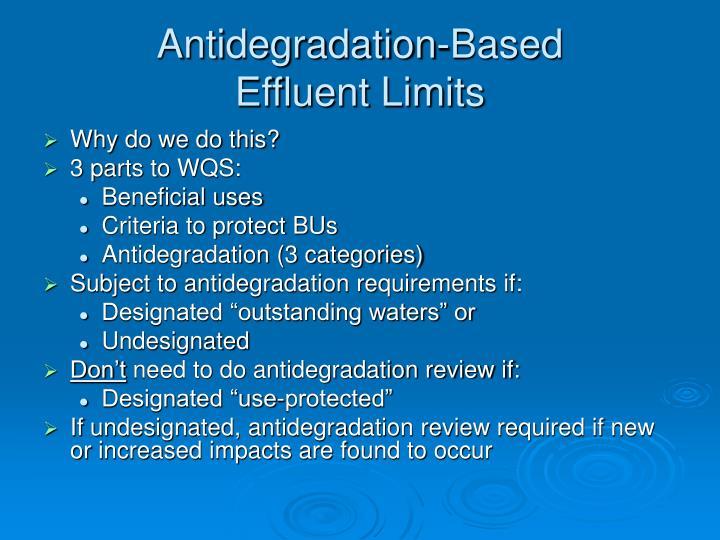 Antidegradation-Based