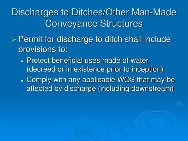Discharges to Ditches/Other Man-Made Conveyance Structures