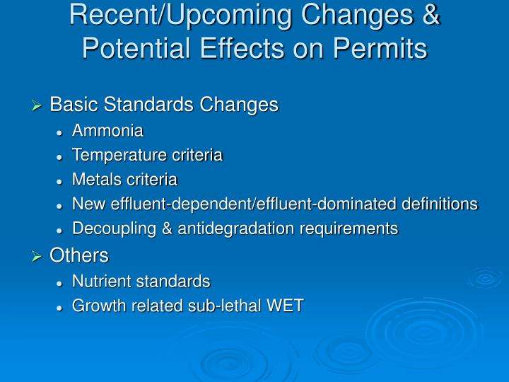 Recent/Upcoming Changes & Potential Effects on Permits