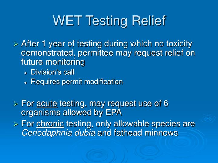 WET Testing Relief