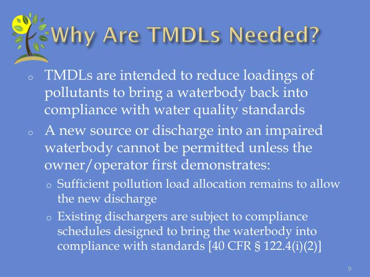 Why Are TMDLs Needed?