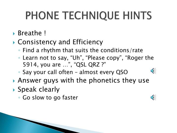 PHONE TECHNIQUE HINTS