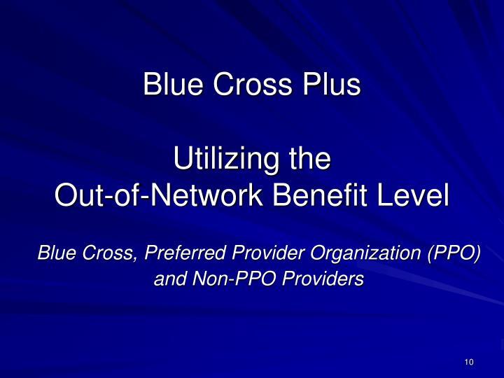 Blue Cross Plus