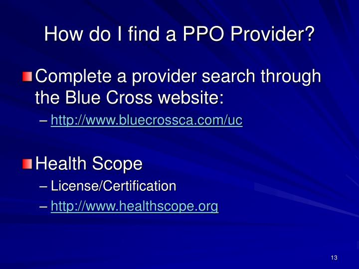 How do I find a PPO Provider?