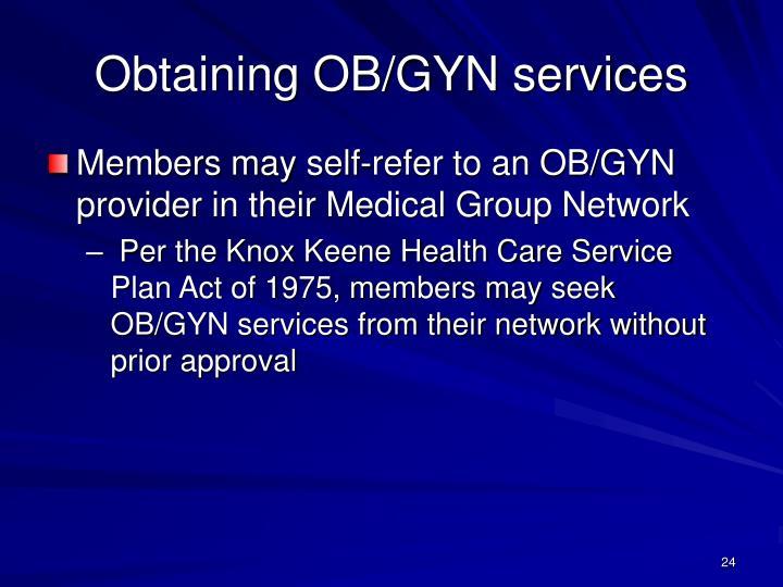 Obtaining OB/GYN services