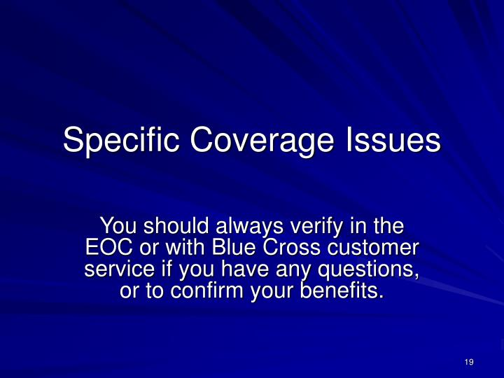 Specific Coverage Issues