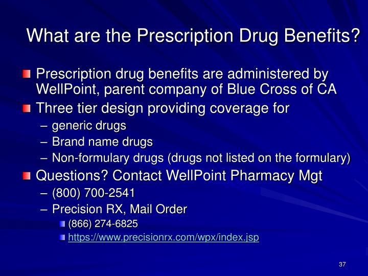 What are the Prescription Drug Benefits?