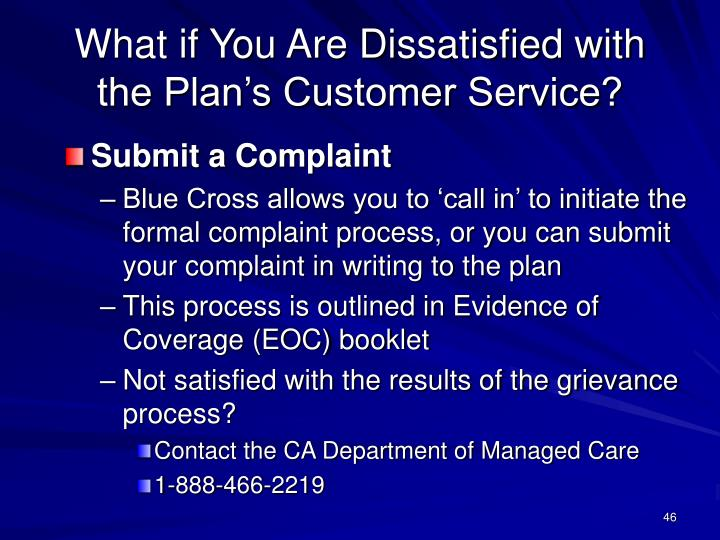 What if You Are Dissatisfied with the Plan's Customer Service?