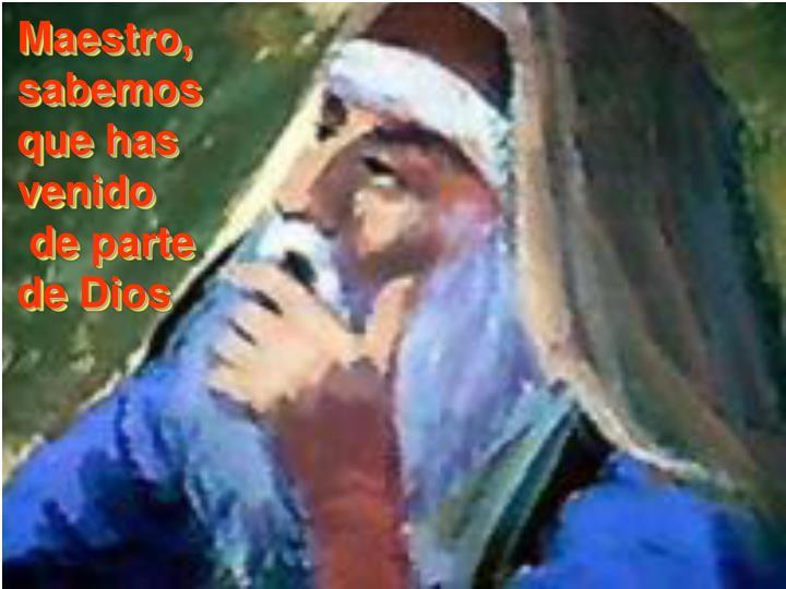 Maestro,
